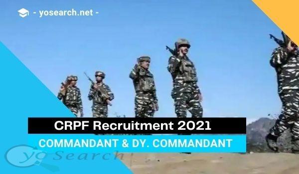 crpf commandant recruitment 2021