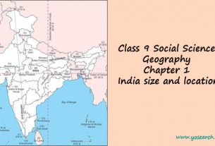 Class 9 Social Science Geography Chapter 1 India size and location