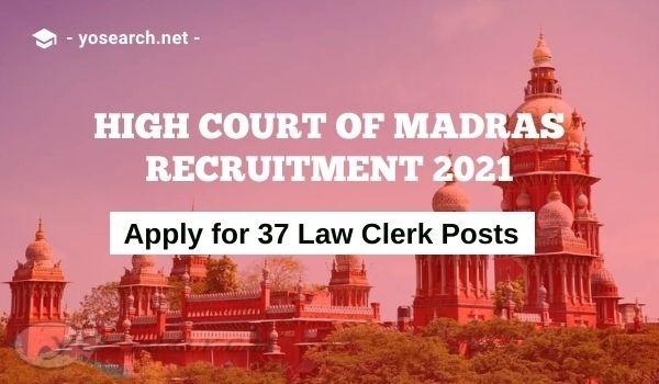 Madras High Court Law Clerk Recruitment 2021