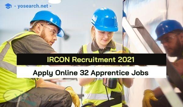 IRCON Apprentice Recruitment 2021