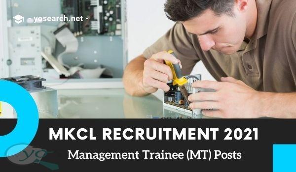 MKCL MT Recruitment 2021
