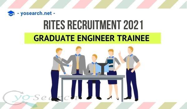 RITES Graduate Engineer Trainee Recruitment