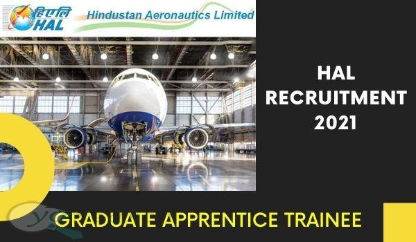HAL Graduate Apprentice Trainee Recruitment 2021