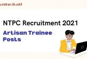 NTPC Artisan Trainee Recruitment 2021