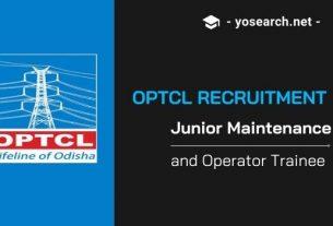 OPTCL Junior Maintenance & Operator Trainee Recruitment 2021