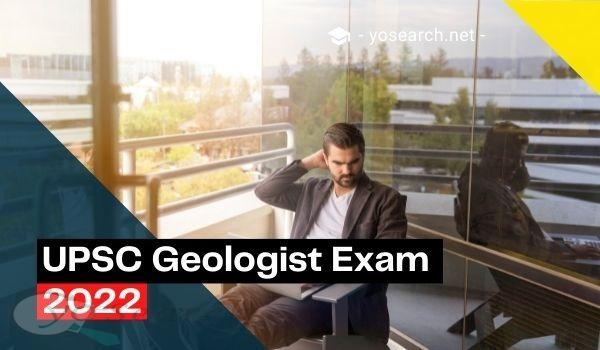 UPSC Combined Geo Scientist Exam 2022