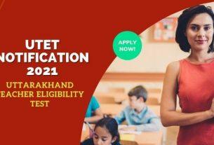 UTET 2021 Notification