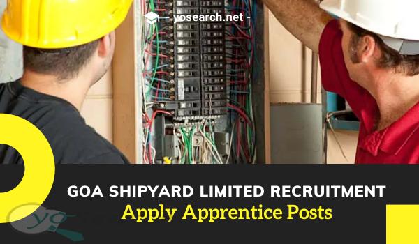Goa Shipyard Limited Apprentice Recruitment 2021